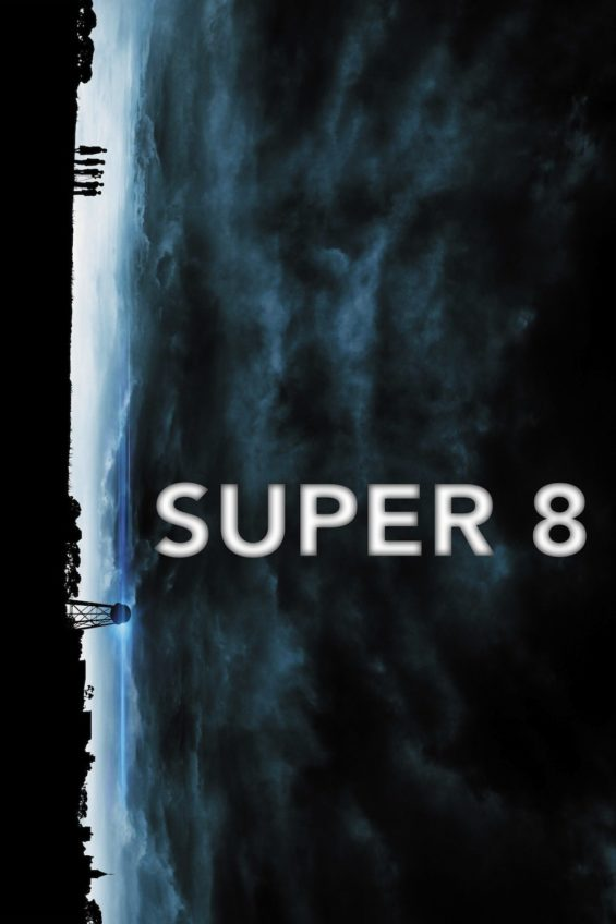 """Poster for the movie """"Super 8"""""""